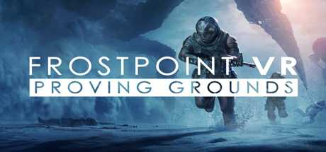 Frostpoint VR: Proving Grounds - Frostpoint VR: Proving Grounds