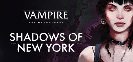 Vampire: The Masquerade - Shadows of New York - Vampire: The Masquerade - Shadows of New York