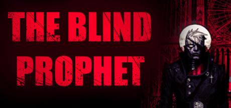 The Blind Prophet - The Blind Prophet