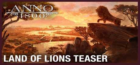 Anno 1800: Land der Löwen - Anno 1800: Land der Löwen