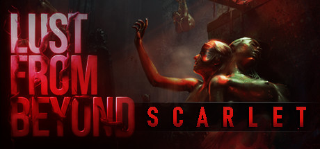 Lust from Beyond: Scarlet - Lust from Beyond: Scarlet