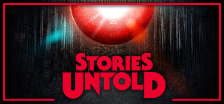Stories Untold - Stories Untold