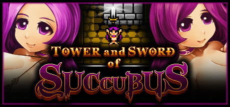 Tower and Sword of Succubus