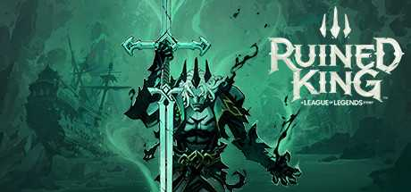 Ruined King: A League of Legends Story - Ruined King: A League of Legends Story