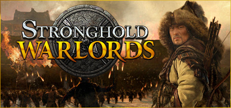 Stronghold: Warlords - Stronghold: Warlords