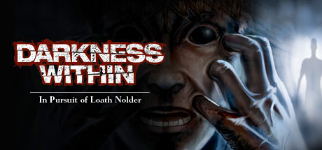 Darkness Within 1: In Pursuit of Loath Nolder - Darkness Within 1: In Pursuit of Loath Nolder