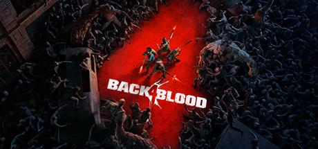 Back 4 Blood - Back 4 Blood