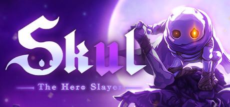 Skul: The Hero Slayer - Skul: The Hero Slayer