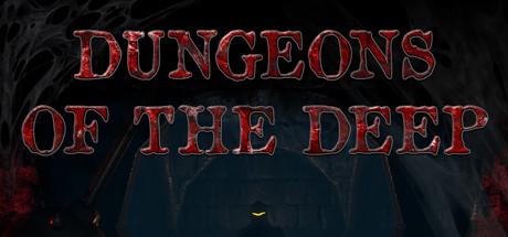 Dungeons Of The Deep - Dungeons Of The Deep