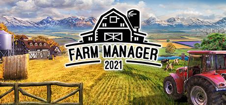 Farm Manager 2021 - Farm Manager 2021