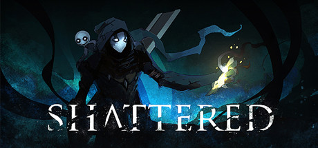 Shattered - Tale of the Forgotten King - Shattered - Tale of the Forgotten King