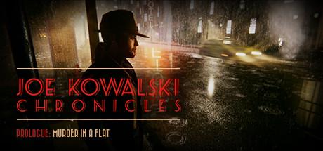Joe Kowalski Chronicles: Murder in a flat - Joe Kowalski Chronicles: Murder in a flat