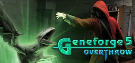 Geneforge 5: Overthrow - Geneforge 5: Overthrow