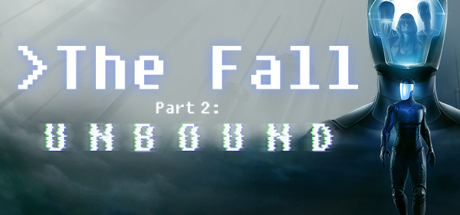 The Fall Part 2: Unbound - The Fall Part 2: Unbound