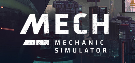 Mech Mechanic Simulator - Mech Mechanic Simulator
