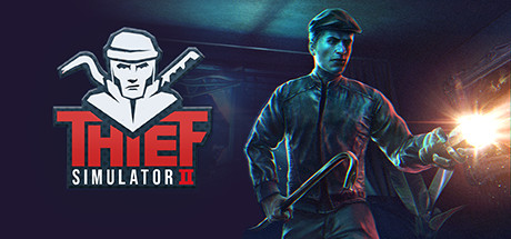 Thief Simulator 2 - Thief Simulator 2