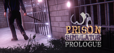 Prison Simulator: Prologue - Prison Simulator: Prologue
