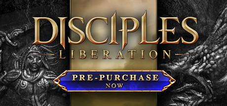 Disciples: Liberation - Disciples: Liberation