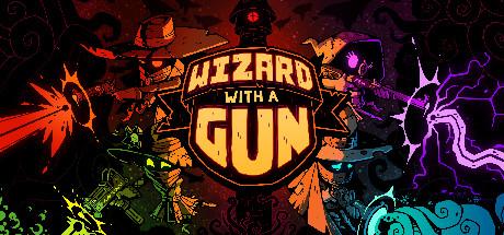 Wizard with a Gun - Wizard with a Gun