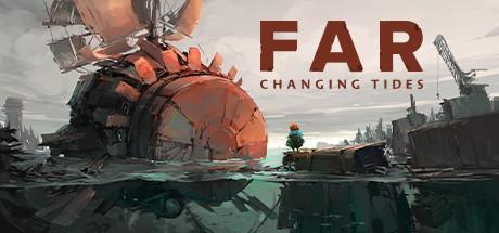 FAR: Changing Tides - FAR: Changing Tides
