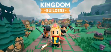 Kingdom Builders - Kingdom Builders