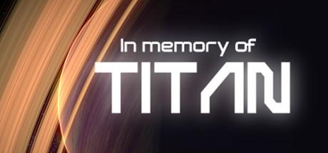 In memory of TITAN - In memory of TITAN