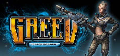Greed: Black Border - Greed: Black Border