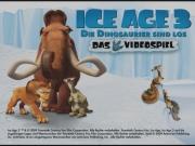 Ice Age 3: Die Dinosaurier sind los: Ice Age 3: Die Dinosaurier sind los.