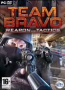 Team Bravo: Weapon and Tactics