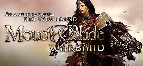 Mount & Blade: Warband - Mount & Blade: Warband